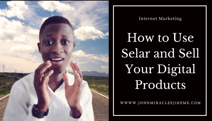 Selar Review: How to Use Selar and Sell Your Digital Products